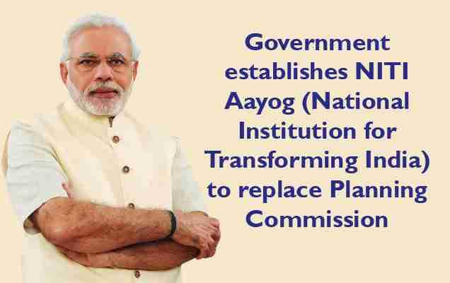 636 400 Government establishes NITI Aayog to replace Planning Commission - تحول نهادی در هند از کمیسیون برنامهریزی تا «سازمان پیشرفت»